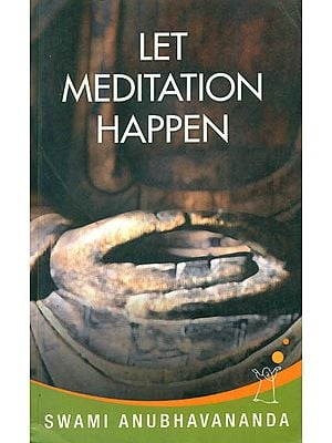 Let Meditation Happen