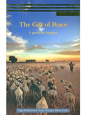The Gift of Peace (A Precious Bequest)