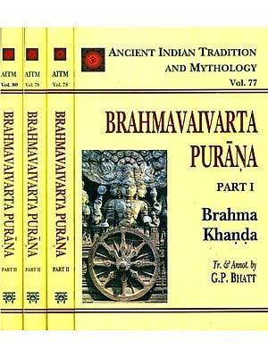 Brahmavaivarta Purana - Ancient Indian Tradition and Mythology (Set of 3 Books)