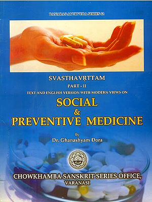 Social and Preventive Medicine - Svasthavrttam (Part - II)