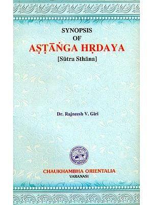 Synopsis of Astanga Hrdaya (Sutra Sthana)