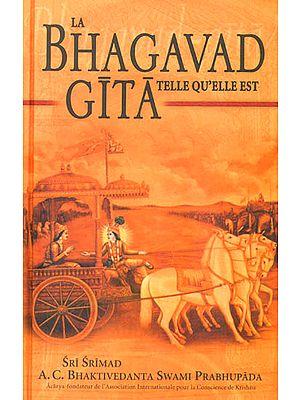 La Bhagavad Gita Telle Qu'Elle Est (In French Edition)
