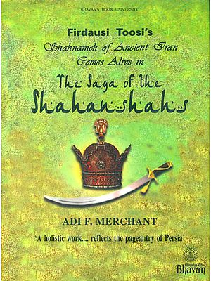 Shahnameh of Ancient Iran Comes Alive in The Saga of The Shahanshas