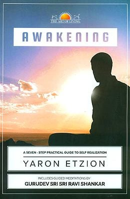 Awakening - A Seven Step Practical Guide to Self Realization (With CD Inside)