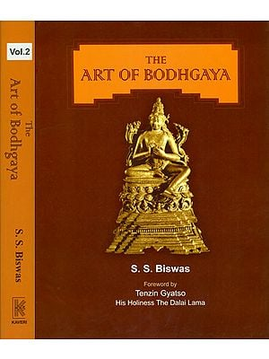 The Art of Bodhgaya (Set of 2 Volumes)