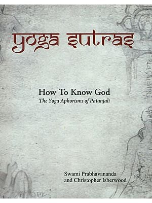 Yoga Sutras (The Yoga Aphorisms of Patanjali)