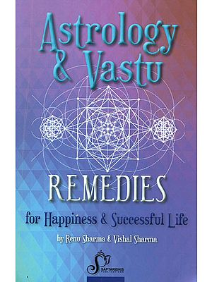 Astrology and Vastu Remedies (For Happiness and Successful Life)