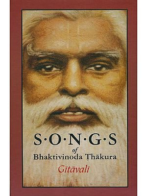 Songs of Bhaktivinoda Thakura - Gitavali