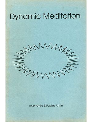 Dynamic Meditation (An Old and Rare Book)