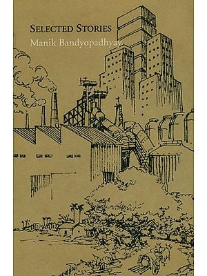 Selected Stories (Manik Bandyopadhyay)