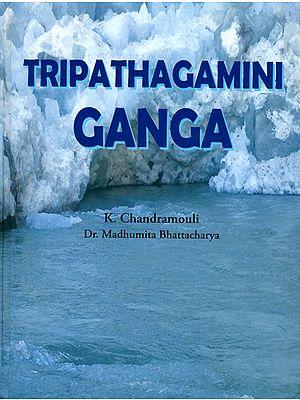 Tripathagamini Ganga