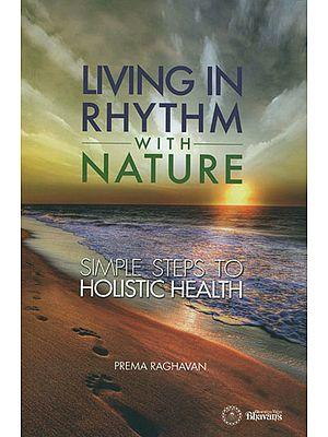 Living in Rhythm with Nature (Simple Steps to Holistic Health)