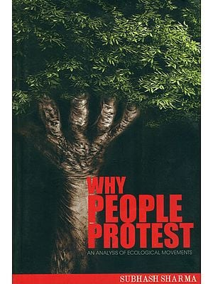 Why People Protest (An Analysis of Ecological Movements)