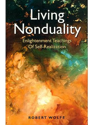 Living Nonduality (Enlightenment Teachings of Self-Realization)