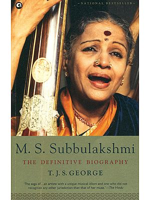 M. S. Subbulakshmi (The Definitive Biography)