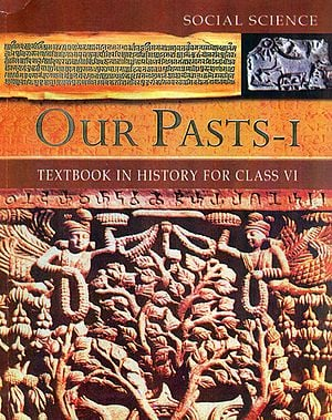 Our Pasts - I (Text Book in History for Class VI)