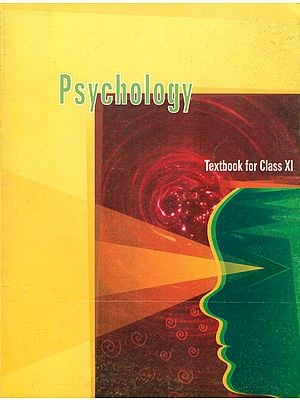Psychology (Textbook for Class XI)