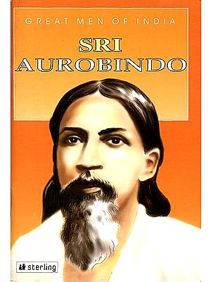 Great Men of India Sri Aurobindo
