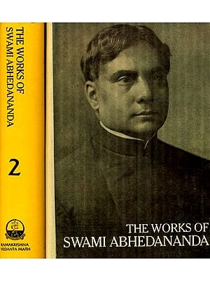 The Works of Swami Abhedananda - An Abridged Edition of the Complete Works of Swami Abhedananda (Set of 2 Volumes) - An Old and Rare Book