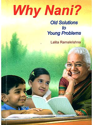Why Nani? (Old Solutions to Young Problems)