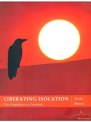 Liberating Isolation (The Yogasutra of Patanjali)