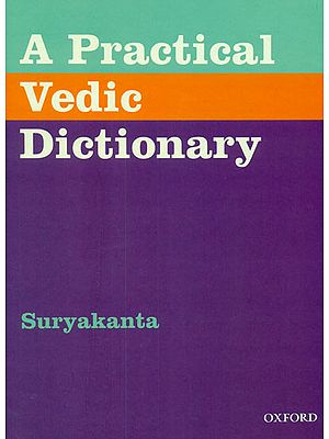 A Practical Vedic Dictionary