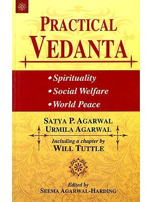 Practical Vedanta (Spirituality, Social Welfare and World Peace)