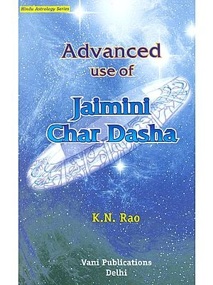Advanced Use of Jaimini Char Dasha