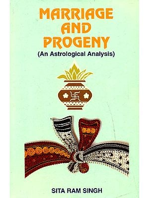 Marriage and Progeny (An Astrological Analysis)