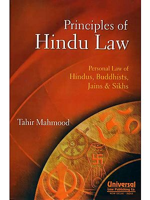 Principles of Hindu Law (Personal Law of Hindus, Buddhists, Jains and Sikhs)