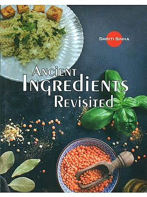 Ancient Ingredients Revisited