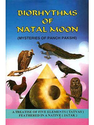 Biorhythms of Natal Moon (Mysteries of Panch Pakshi)