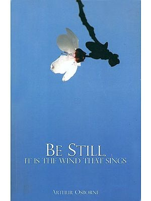 Be Still - It Is The Wind That Sings