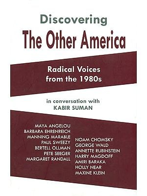 Discovering The Other America (Radical Voices from the 1980s)