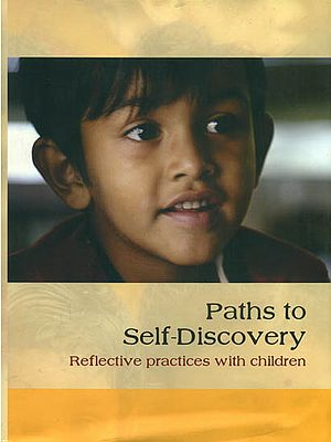 Paths to Self - Discovery (Reflective Practices With Children)