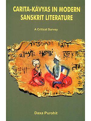 Carita - Kavyas in Modern Sanskrit Literature