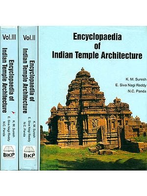 Encyclopaedia of Indian Temple Architecture (Set of 3 Volumes)