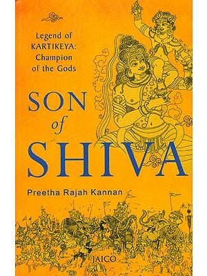 Son of Shiva (Legend of Kartikeya: Champion of the Gods)
