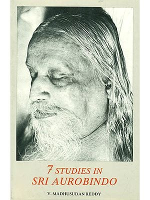 7 Studies in Sri Aurobindo