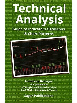Technical Analysis (Guide to Indicators Oscillators and Chart Patterns)