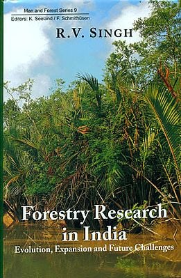Forestry Research in India (Evolution, Expansion and Future Challenges)