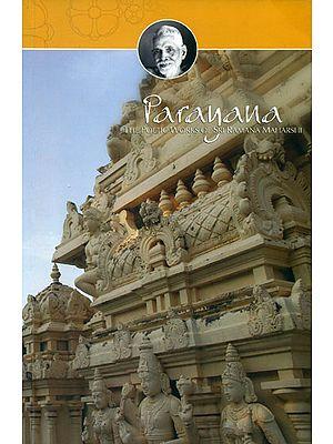 Parayana (The Poetic Works of Bhagavan Sri Ramana Maharshi)