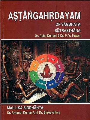 Astanga Hrdayam of Vagbhata (Sutrasthana)