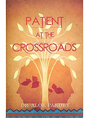 Patient at the Cross Roads