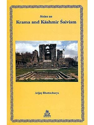 Notes on Krama and Kashmir Saivism
