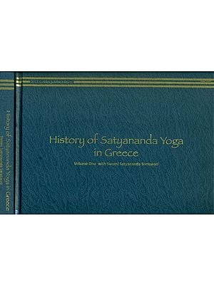 History of Satyananda Yoga in Greece (Set of 2 Volumes)