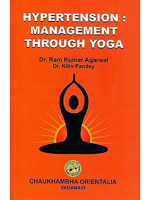 Hypertension: Management Through Yoga