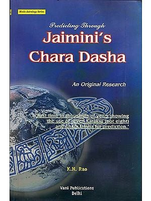 Predicting Through Jaimini's Chara Dasha