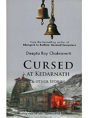 Cursed at Kedarnath and Other Stories