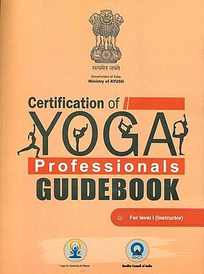 Certification of Yoga Professionals Guidebook (For Level I Instructor)